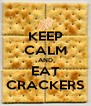 KEEP CALM AND EAT CRACKERS - Personalised Poster A4 size