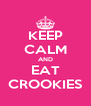 KEEP CALM AND EAT CROOKIES - Personalised Poster A4 size