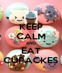 KEEP CALM AND EAT CUPACKES - Personalised Poster A4 size