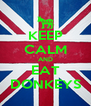 KEEP CALM AND EAT DONKEYS - Personalised Poster A4 size