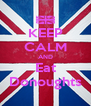 KEEP CALM AND Eat Donoughts - Personalised Poster A4 size