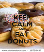 KEEP CALM AND EAT DONUTS - Personalised Poster A4 size