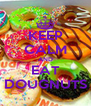 KEEP CALM AND EAT DOUGNUTS - Personalised Poster A4 size