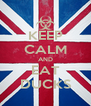 KEEP CALM AND EAT DUCKS - Personalised Poster A4 size