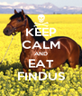 KEEP CALM AND EAT FINDUS - Personalised Poster A4 size
