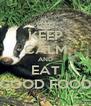 KEEP CALM AND EAT GOOD FOOD - Personalised Poster A4 size