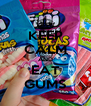 KEEP CALM AND EAT GUMS - Personalised Poster A4 size