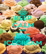 KEEP CALM AND EAT ICECREAM - Personalised Poster A4 size