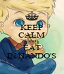 KEEP CALM AND EAT IN NANDO'S - Personalised Poster A4 size