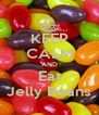 KEEP CALM AND Eat Jelly Beans - Personalised Poster A4 size
