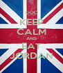 KEEP CALM AND EAT JORDAN - Personalised Poster A4 size