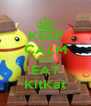 KEEP CALM AND EAT KitKat - Personalised Poster A4 size