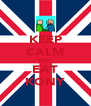 KEEP CALM AND EAT KONY - Personalised Poster A4 size