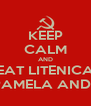 KEEP CALM AND EAT LITENICA WITH PAMELA ANDERSON - Personalised Poster A4 size