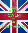 KEEP CALM AND EAT Marmelade - Personalised Poster A4 size