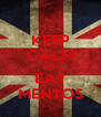 KEEP CALM AND EAT MENTOS - Personalised Poster A4 size