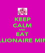 KEEP CALM AND EAT MILLIONAIRE MINTS - Personalised Poster A4 size