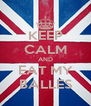 KEEP CALM AND EAT MY BALLES - Personalised Poster A4 size