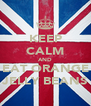 KEEP CALM AND EAT ORANGE JELLY BEANS - Personalised Poster A4 size