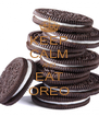 KEEP CALM AND EAT OREO - Personalised Poster A4 size