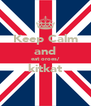Keep Calm and eat oroes/ kitkat  - Personalised Poster A4 size