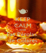 KEEP CALM AND Eat Pérolas  de Colares - Personalised Poster A4 size