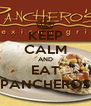 KEEP CALM AND EAT PANCHEROS - Personalised Poster A4 size