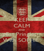 KEEP CALM AND Eat Pringles  With SOPHIE! - Personalised Poster A4 size