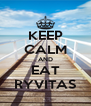 KEEP CALM AND EAT RYVITAS - Personalised Poster A4 size