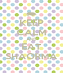 KEEP CALM AND EAT SHAORMA - Personalised Poster A4 size