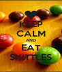 KEEP CALM AND EAT SKITTLES - Personalised Poster A4 size