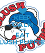 KEEP CALM AND EAT SLUSH PUPPIES  - Personalised Poster A4 size