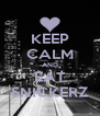 KEEP CALM AND EAT SNICKERZ - Personalised Poster A4 size