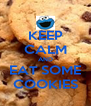 KEEP CALM AND EAT SOME COOKIES - Personalised Poster A4 size