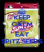 KEEP CALM AND EAT SPITZ SEEDS - Personalised Poster A4 size