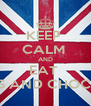 KEEP  CALM  AND EAT  SWEETS AND CHOCOLATE - Personalised Poster A4 size