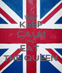 KEEP CALM AND EAT  THE QUEEN - Personalised Poster A4 size