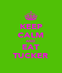 KEEP CALM AND EAT TUCKER - Personalised Poster A4 size