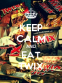 KEEP CALM AND EAT TWIX - Personalised Poster A4 size