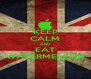 KEEP CALM AND EAT WATERMELLON - Personalised Poster A4 size