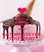 KEEP CALM AND EAT WHATEVER YOU WANT - Personalised Poster A4 size