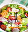 KEEP CALM AND EAT YOUR GREENS - Personalised Poster A4 size