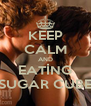 KEEP CALM AND EATİNG SUGAR CUBE - Personalised Poster A4 size