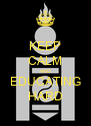 KEEP CALM AND EDUCATING HARD - Personalised Poster A4 size