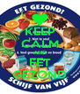 KEEP CALM AND EET GEZOND - Personalised Poster A4 size