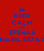 KEEP CALM AND EFSHA5 NABIL ES7A2 - Personalised Poster A4 size