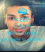 KEEP CALM AND Ele é Lindo que nem o primo ! - Personalised Poster A4 size