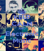 KEEP CALM AND Electronic Music - Personalised Poster A4 size