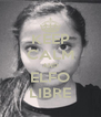 KEEP CALM AND ELFO LIBRE - Personalised Poster A4 size