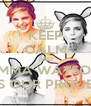 KEEP CALM AND EMMA WATSON IS OUR PROUD - Personalised Poster A4 size